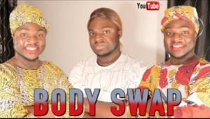 Samspedy Comedy – AFRICAN HOME (BODY SWAP)
